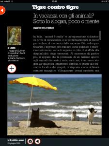 Tigre contro tigre - In vacanza con gli animali? Sotto lo slogan, poco o niente - di Margherita d'Amico - Repubblica sera