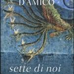 Sette di noi di Margherita d'Amico (Bompiani 2014, 135 pag, 16e)
